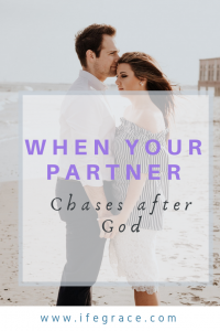 A partner who chases after God, Godly relationship